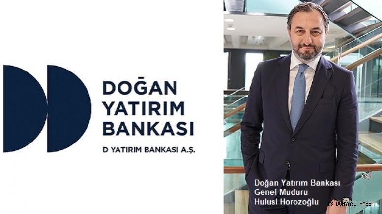Doğan Yatırım Bankası Yepyeni Bir Deneyim Sunmak Üzere Faaliyetlerine Başladı