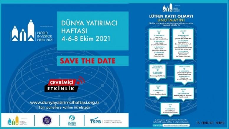 Dünya Yatırımcı Haftası bu yıl 4 - 6 - 8 Ekim'de bir dizi çevrim içi etkinlikle kutlanacak