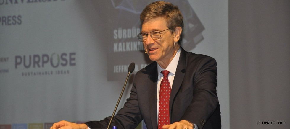 Dünyaca Ünlü Ekonomist Jeffrey Sachs:  Sürdürülebilir Bir Gelecek için İşbirliği Yapmalıyız
