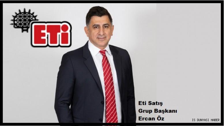 Eti'de Satış Grup Başkanlığı görevine Ercan Öz atandı