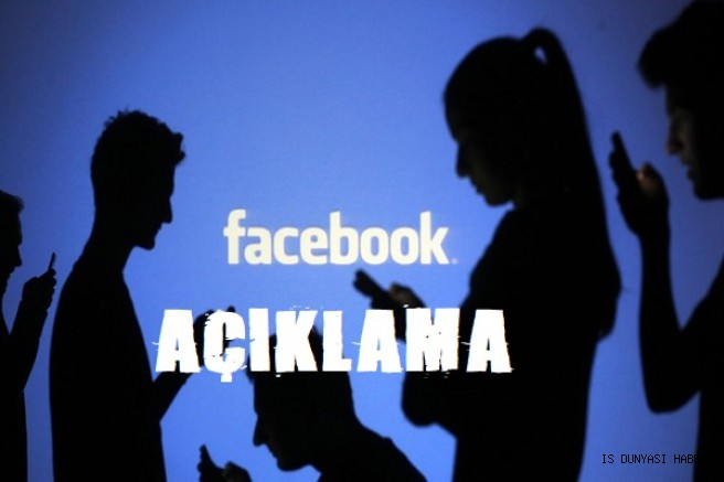 Facebook'tan Açıklama