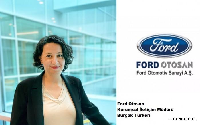 Ford Otosan Kurumsal İletişim Müdürlüğü'ne Burçak Türkeri atandı