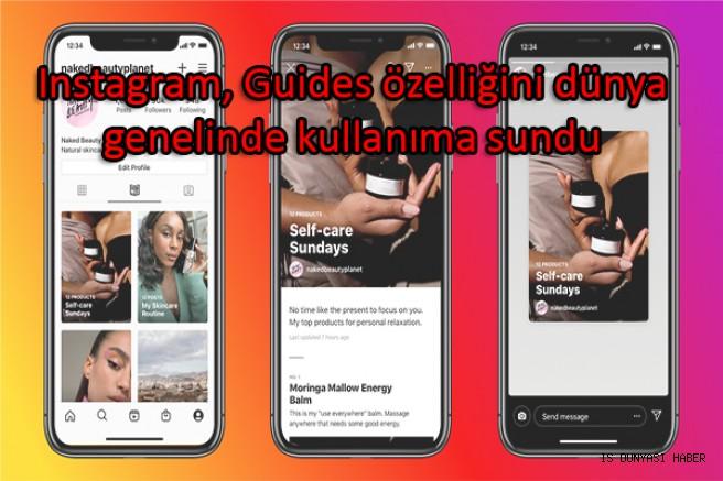Instagram Guides, tüm dünya ile birlikte Türkiye'de de kullanıma sunuldu