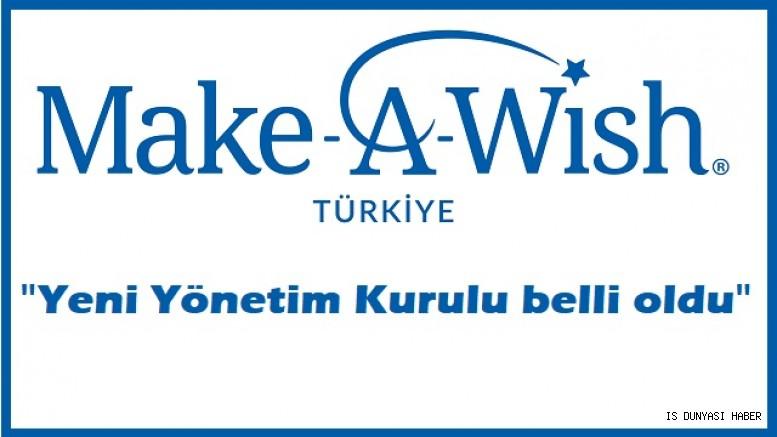 İş dünyasının önemli isimleri Make-A-Wish® Türkiye yönetiminde