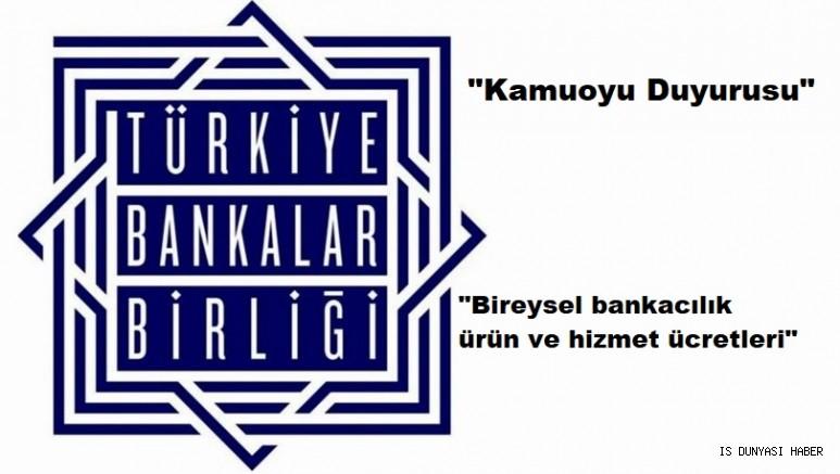 Kamuoyu Duyurusu; Bireysel bankacılık ürün ve hizmet ücretleri internet sitesi hakkında