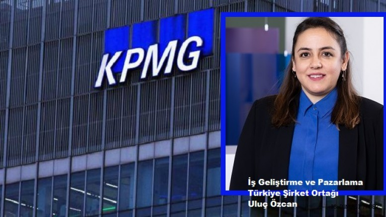 KPMG Türkiye'de üst düzey atama