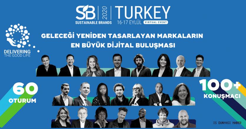 Marka dünyasında değişimi yöneten liderler Sustainable Brands Turkey 2020'de 'online' buluşuyor