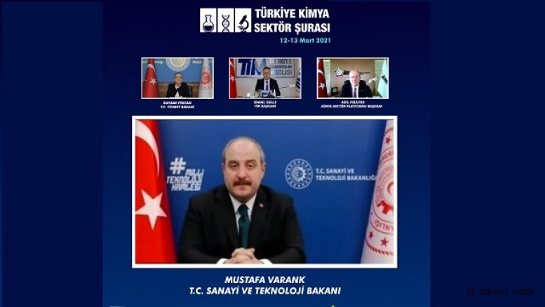 """MUSTAFA VARANK: """"KİMYA SEKTÖRÜ EKONOMİNİN HARCI"""""""