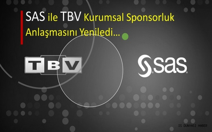 SAS ile TBV Kurumsal Sponsorluk Anlaşmasını Yeniledi