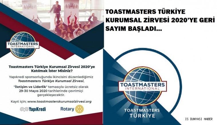 TOASTMASTERS TÜRKİYE KURUMSAL ZİRVESİ 2020'YE  GERİ SAYIM BAŞLADI