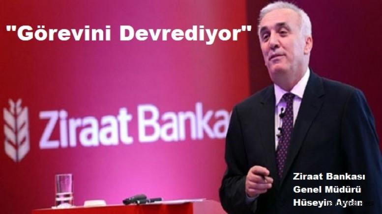 Ziraat Bankası Genel Müdürü Aydın, görevinden ayrılıyor