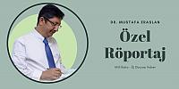 Dr. Mustafa Eraslan İle Röportaj